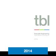 2014 Triple Bottom Line Report Cascade Engineering